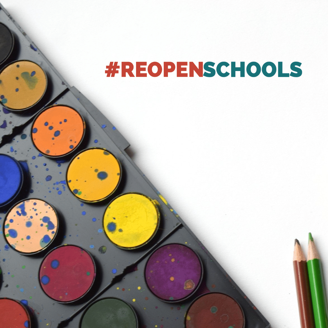 Our First Campaign #REOPENSCHOOLS